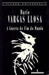 A Guerra do Fim do Mundo - Mario Vargas Llosa, Salvato Teles de Menezes