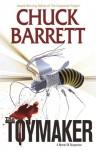 The Toymaker (The Action-Packed Jake Pendleton Political Thriller series Book 2) - Chuck Barrett, Arlene Robinson, Debi Barrett