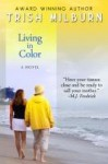 Living in Color - Trish Milburn
