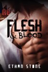 Flesh & Blood - Ethan Stone