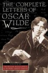 The Complete Letters of Oscar Wilde - Oscar Wilde, Merlin Holland, Rupert Hart-Davis