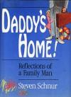 Daddy's Home! - Steven Schnur