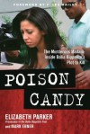 Poison Candy: The Murderous Madam: Inside Dalia Dippolito's Plot to Kill - Elizabeth Parker, Mark Ebner, F. Lee Bailey