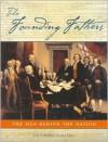 Founding Fathers: The Men Behind the Nation - John Kirk, John Stewart Bowman, John Bowman
