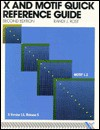 X and MOTIF Quick Reference Guide, Second Edition - Randi J. Rost