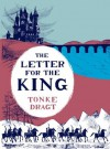 The Letter for the King - Tonke Dragt, Laura Watkinson