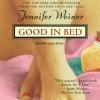 Good In Bed (Audio) - Jennifer Weiner, Laura Hicks