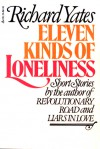 11 Kinds Of Loneliness - Richard Yates