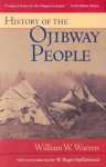 History of the Ojibway People - William W. Warren