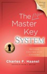 The New Master Key System (Library of Hidden Knowledge) - Charles F. Haanel, Ruth L. Miller