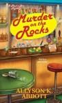 Murder on the Rocks (Mack's Bar Mystery #1) - Allyson K. Abbott