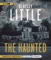 The Haunted - Bentley Little, Dan Butler