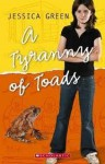 A tyranny of toads - Jessica Green