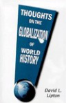 Thoughts on the Globalization of World History - David L. Lipton