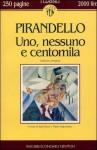 Uno, nessuno e centomila - Luigi Pirandello, Italo Borzi, Maria Argenziano