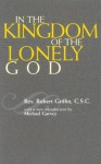 In the Kingdom of the Lonely God - Robert Griffin