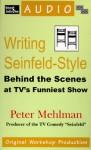 Writing Seinfeld-Style - Peter Mehlman