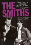 The Smiths Complete Chord Songbook (Every Song Recorded by The Smiths, Complete with Lyrics) - the Smiths