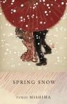 Spring Snow: The Sea of Fertility, 1 - Yukio Mishima