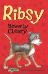 Ribsy - Beverly Cleary, Louis Darling, Tracy Dockray