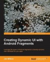 Creating Dynamic UI with Android Fragments - Jim Wilson