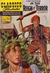 Classics Illustrated 139 of 169 : In the Reign of Terrror - G.A. Henty