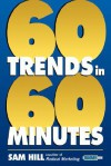 Sixty Trends in Sixty Minutes - Sam Hill
