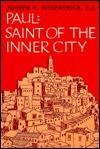 Paul: Saint of the Inner City - Joseph P. Fitzpatrick