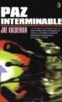 Paz Interminable - Joe Haldeman, Rafael Marín Trechera, Ignacio Ballesteros