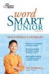 Word Smart Junior, 3rd Edition - Princeton Review, Hayley Heaton, Princeton Review