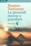 Le piramidi stanno a guardare (Zoom) (Italian Edition) - Banana Yoshimoto, Gala Maria Follaco