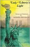 Lady Liberty's Light Kindl Adventure Series No.3 - Barbara Birenbaum
