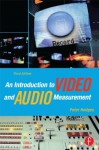 An Introduction to Video and Audio Measurement - Peter Hodges