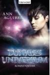 Dunkles Universum 1: Sonnenfeuer (German Edition) - Ann Aguirre, Michael Pfingstl