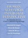 Human Behavior in Global Perspective: An Introduction to Cross Cultural Psychology (2nd Edition) - Marshall H Segall, Pierre R. Dasen, John W. Berry