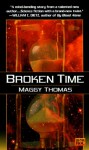 Broken Time - Emily Devenport, Maggy Thomas