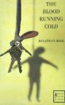 The Blood Running Cold - Jonathan Ross