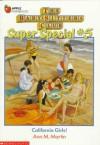 California Girls! (The Babysitters Club Special, #5) - Ann M. Martin