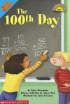 100th Day, The (level 1) - Alayne Pick, Grace Maccarone, Laura Freeman