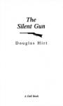 Silent Gun - Douglas Hirt
