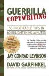 Guerrilla Copywriting - Jay Conrad Levinson, David Garfinkel