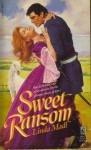 Sweet Ransom - Linda Madl