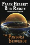 The Pandora Sequence - Frank Herbert, Bill Ransom