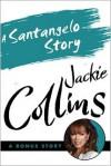 A Santangelo Story - Jackie Collins