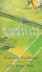 Swimming Pool Sunday and The Tennis Party - Madeleine Wickham