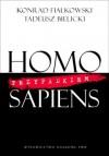 Homo przypadkiem Sapiens - Konrad Fiałkowski, Tadeusz Bielicki