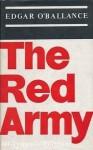 The Red Army - Edgar O'Ballance