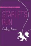 Starlet's Run - Carla J. Hanna