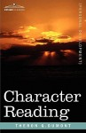 Character Reading - William W. Atkinson, Theron Q. Dumont