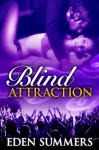 Blind Attraction (Reckless Beat) - Eden Summers